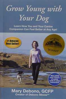 Grow Young With Your Dog Book